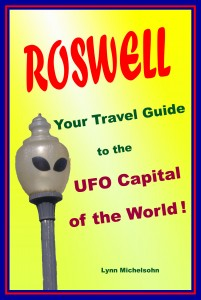 Roswell, Your Travel Guide to the UFO Capital of the World! book cover